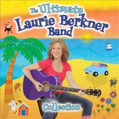 The ultimate Laurie Berkner Band Collection.