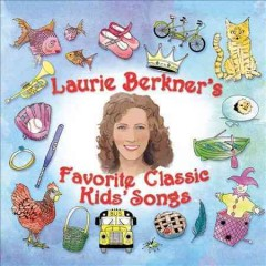 Laurie Berkner's favorite classic kids' songs.