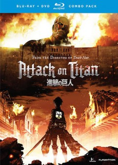 Attack on Titan.  [English version by FUNimation Productions ; directed by Tetsuro Araki].