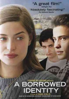 A borrowed identity /  screenplay by Sayed Kashua ; directed by Eran Riklis.