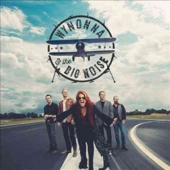 Wynonna & the Big Noise.