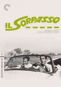 Il sorpasso /  story and screenplay by Dino Risi, Ettore Scola, Ruggero Maccari ; directed by Dino Risi.