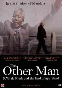 Other Man, The: F.W. De Klerk and the End of Apartheid.