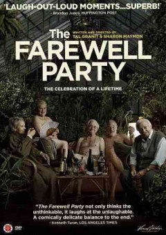 The farewell party /  directed by Tal Granit and Sharon Maymon.