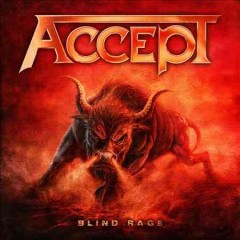 Blind rage - Accept.