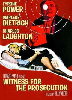 Witness for the prosecution /  Edward Small presents ; screenplay by Billy Wilder and Harry Kurnitz ; adaptation by Larry Marcus ; directed by Billy Wilder.