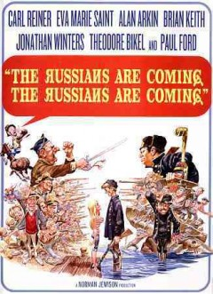 The Russians are coming, the Russians are coming /  director, Norman Jewison.
