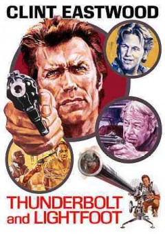 Thunderbolt and Lightfoot /  United Artists ; a Malpaso Company film ; written by Michael Cimino ; produced by Robert Daley ; directed by Michael Cimino. - United Artists ; a Malpaso Company film ; written by Michael Cimino ; produced by Robert Daley ; directed by Michael Cimino.