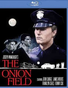 The onion field /  A Black Marble production ; produced by Walter Coblenz ; screenplay by Joseph Wambaugh ; directed by Harold Becker. - A Black Marble production ; produced by Walter Coblenz ; screenplay by Joseph Wambaugh ; directed by Harold Becker.