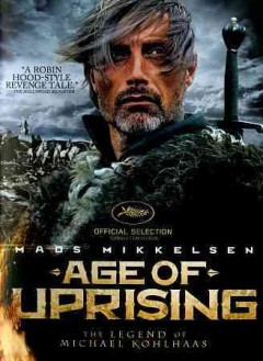 Age of uprising : the legend of Michael Kohlhaas