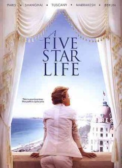 A five star life /  writers, Ivan Cotroneo, Francesca Marciano ; director Maria Sole Tognazzi.