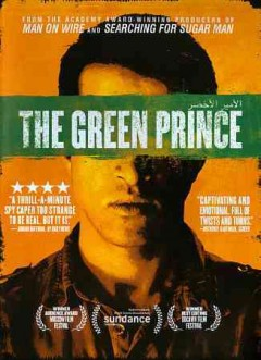 The green prince /  director, Nadav Schirman. - director, Nadav Schirman.