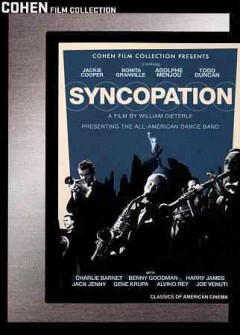 Syncopation /  an RKO Radio Picture ; a William Dieterle production ; produced and directed by William Dieterle ; screen play by Philip Yordan and Frank Cavett.