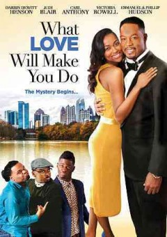 What love will make you do /  written, directed and produced by Lisa Haynes. - written, directed and produced by Lisa Haynes.
