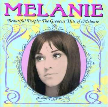 Beautiful people : the greatest hits of Melanie.