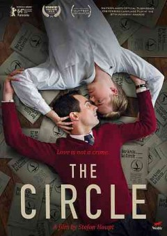The circle /  [director, Stefan Haupt]. - [director, Stefan Haupt].
