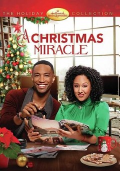 A Christmas miracle /  Halmark Movies & Mysteries presents ; produced by Harvey Kahn ; written by Mark Amato ; directed by Tibor Takac. - Halmark Movies & Mysteries presents ; produced by Harvey Kahn ; written by Mark Amato ; directed by Tibor Takac.