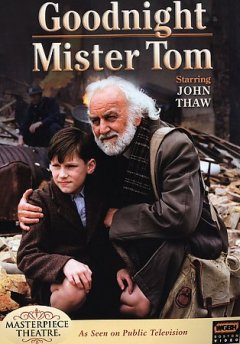 Goodnight Mister Tom /  Carlton Television ; WGBH Boston ; produced by Chris Burt ; directed by Jack Gold. - Carlton Television ; WGBH Boston ; produced by Chris Burt ; directed by Jack Gold.