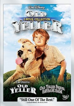 Old Yeller : 2 movie collection / Walt Disney Pictures.