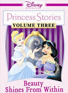 Disney Princess stories. Beauty shines from within.