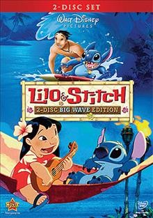 Lilo & Stitch /  Walt Disney Pictures ; Walt Disney Feature Animation ; produced by Clark Spencer ; written by Chris Sanders & Dean DeBlois ; directed by Dean DeBlois, Chris Sanders.