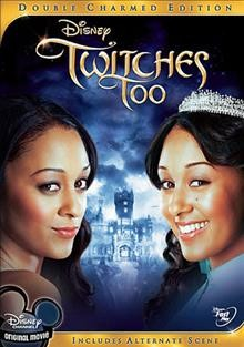 Twitches too /  from Walt Disney Studios Home Entertainment, a Disney Channel original movie ; produced by Kevin Lafferty ; written by Dan Berendsen ; directed by Stuart Gillard.