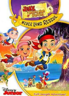Jake and the Never Land pirates : Jake's never land rescue.