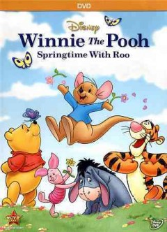 Winnie the Pooh : Springtime with Roo.
