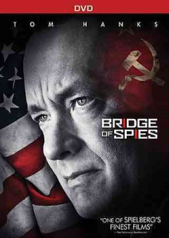 Bridge of spies /  Dreamworks Pictures, Fox 2000 Pictures and Reliance Entertainment present in association with Participant Media and TSG Entertainment ; produced by Steven Spielberg, Marc Platt, Kristie Macosko Krieger ; written by Matt Charman and Ethan Coen & Joel Coen ; directed by Steven Spielberg. - Dreamworks Pictures, Fox 2000 Pictures and Reliance Entertainment present in association with Participant Media and TSG Entertainment ; produced by Steven Spielberg, Marc Platt, Kristie Macosko Krieger ; written by Matt Charman and Ethan Coen & Joel Coen ; directed by Steven Spielberg.