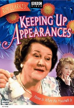Keeping up appearances.  written by Roy Clarke ; produced and directed by Harold Snoad.