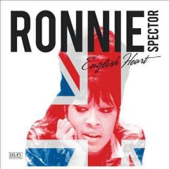 English heart /  Ronnie Spector.