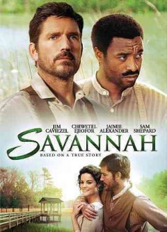 Savannah /  Unclaimed Freight Productions in association with Meddin Studios ; directed by Annette Hawywood-Carter.