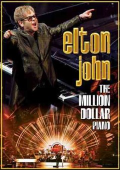 Elton John : the million dollar piano