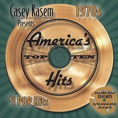 Casey Kasem presents America's top ten hits : 1970s #1 pop hits.