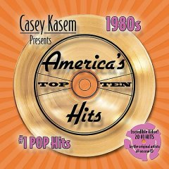 Casey Kasem presents America's top ten hits : 1980s #1 pop hits.