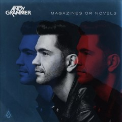 Magazines or novels / Andy Grammer