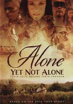 Alone yet not alone /  Enthuse Entertainment in association with Ayna, LLC presents ; screenplay by James Richards ; directed by Ray Bengston ; co-writer, co-director George Escobar ; produced by Barbara Divisek, George Escobar, Michael Snyder, Cynthia Walker.
