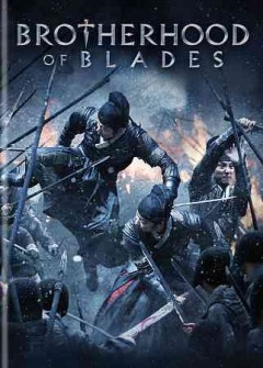 Brotherhood of blades /  produced by Hai Cheng Zhao.
