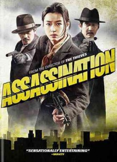 Assassination /  director, Choi Dong-hoon. - director, Choi Dong-hoon.