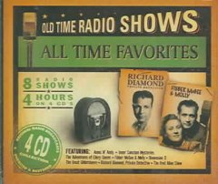 Old time radio shows : All time favorites.