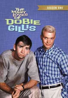 The many loves of Dobie Gillis.  created by Max Shulman ; a Martin Manulis production ; 20th Century-Fox. - created by Max Shulman ; a Martin Manulis production ; 20th Century-Fox.