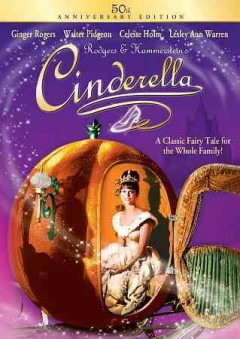 Cinderella /  producer and director, Charles S. Dubin ; teleplay by Joseph Schrank.