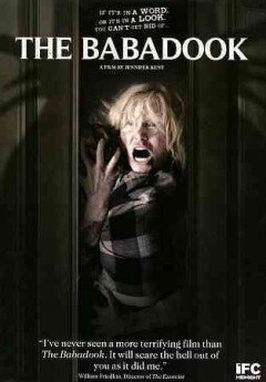 The babadook /  IFC Midnight, Entertanment One, Screen Australia, and Causeway Films present ; producers Kristina Ceyton, Kristian Moliere ; written and directed by Jennifer Kent.