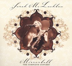 Mirrorball : the complete concert / Sarah Mclachlan.