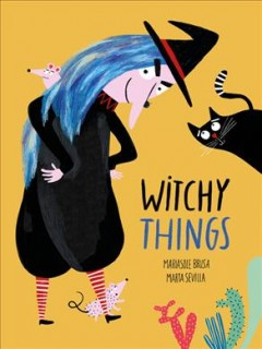 Witchy things /  Mariasole Brusa ; Marta Sevilla. - Mariasole Brusa ; Marta Sevilla.