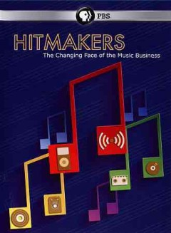 Hitmakers : the changing face of the music business.