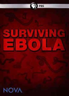 Surviving ebola.