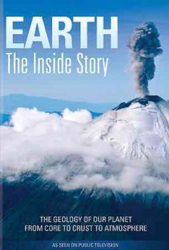 Earth: The Inside Story.