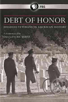 Debt of Honor: Disabled Veterans in American History.