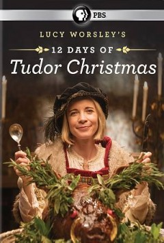 12 days of Tudor Christmas /  produced & directed by Peter Sweasey ; produced by Burning Bright for BBC in association with PBS. - produced & directed by Peter Sweasey ; produced by Burning Bright for BBC in association with PBS.